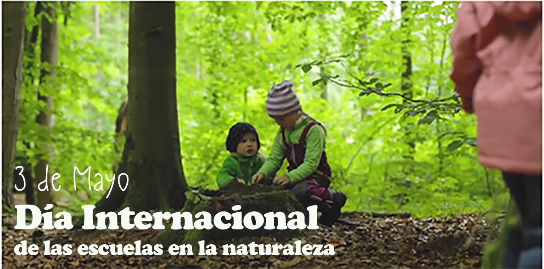 Dia internacionald e las escuelas en la naturaleza