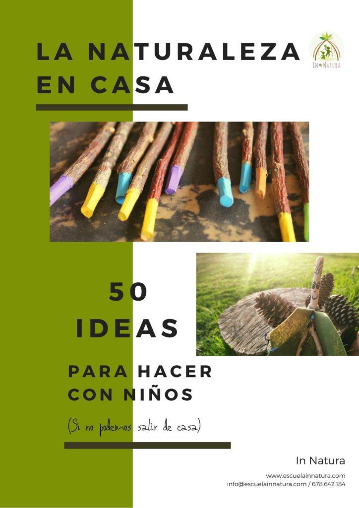 LA-NATURALEZA-EN-CASA. 50 ideas para hacer con niños cuando no se puede salir de casa