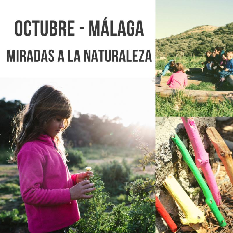 Málaga- Miradas a la Naturaleza